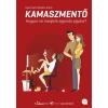 Tea Kiadó Gyarmati Katalin Anna: Kamaszmentő - Hogyan ne menjünk egymás agyára?