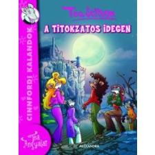 Tea Stilton A titokzatos idegen gyermek- és ifjúsági könyv