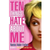 Ten Things I Hate About Me by Abdel-Fattah, Randa