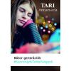 Tericum Kiadó Tari Annamária: Bátor generációk - Szorongok tehát vagyok