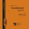 Termékkísérő jegyzék 25x4 lapos tömb D.MG.3-12/V