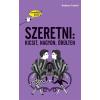 Tessloff - Babilon Kiadó Anissa Castel: Szeretni: kicsit, nagyon, őrülten - Gondolj bele!