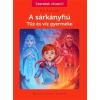 Tessloff - Babilon Kiadó Éric Sanvoisin: A sárkányfiú 3. - Tűz és víz gyermeke