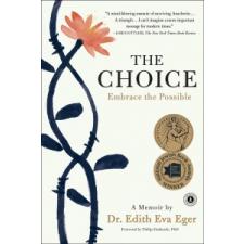 The Choice: Embrace the Possible – Edith Eva Eger idegen nyelvű könyv