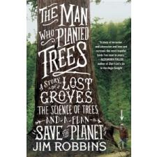 The Man Who Planted Trees – Jim Robbins idegen nyelvű könyv