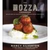 The Mozza Cookbook – Nancy Silverton