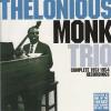 Thelonious Monk Trio - Complete 1951-1954 Recordings (Cd)