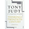 Thinking the Twentieth Century – Tony Judt