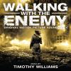 Timothy Williams Walking with the Enemy - Original Motion Picture Soundtrack (Gyaloglás az ellenséggel) (CD)