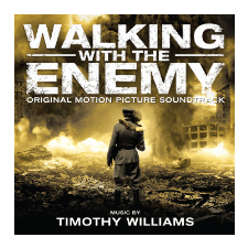 Timothy Williams Walking with the Enemy - Original Motion Picture Soundtrack (Gyaloglás az ellenséggel) (CD) egyéb zene