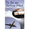 To be an Airline Pilot – Andrew Cook