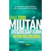 - TODD, ANNA - MIUTÁN ÖSSZECSAPTUNK