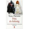 Tony Parsons FÉRJ ÉS FELESÉG