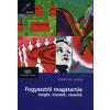 Törőcsik Mária FOGYASZTÓI MAGATARTÁS - INSIGHT. TRENDEK, VÁSÁRLÓK - MARKETING