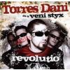 Torres Dani És A Veni Styx ?– Revolutio