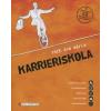 Tóth Éva Mária Karrieriskola (CD melléklettel)