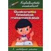 Tóth Könyvkereskedés és Kiadó Diószeginé Nanszák Tímea - Zsákay Edit: Gyakorol6ó feladatok matematikából 1. osztály