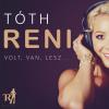 Tóth Reni TÓTH RENI - VOLT, VAN, LESZ... - CD -