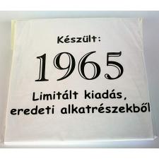 Tréfás póló 50 éves, Készült 1965...  (S) vicces ajándék