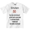 Tréfás póló 50 éves (L)