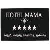 Tréfás, vicces Lábtörlő Hotel Mama (Piros)