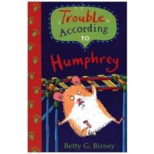 Trouble According to Humphrey – Betty G Birney idegen nyelvű könyv