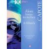 Truman Capote Truman Capote: Álom luxuskivitelben / A fuhárfa
