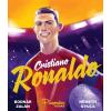 Twister Média Kft. Bodnár Zalán-Németh Gyula - Cristiano Ronaldo (új példány)