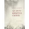 Új Palatinus Könyvesház Selma Lagerlöf: Az Antikrisztus csodái
