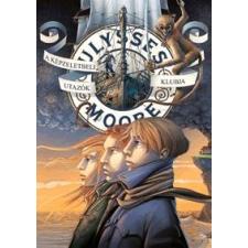 Ulysses Moore MOORE, ULYSSES - A KÉPZELETBELI UTAZÓK KLUBJA irodalom