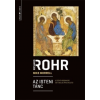 Ursus Libris Kiadó Richard Rohr: Az isteni tánc - A Szentháromság és a belső átalakulás