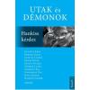 - UTAK ÉS DÉMONOK - HANKISS KÉRDEZ - ÜKH 2016