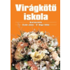 V. Hegyi Ildikó (szerk.), Szabó János (szerk.) Virágkötő iskola