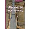 Václav Hájek, Jitka Filipová BETONOZÁS SAJÁT KEZŰLEG - MESTERMUNKA