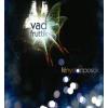 Vad Fruttik Fénystopposok (CD)