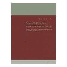 VÁLASZTOTT NÉPEK ÉS A VERESÉG KULTÚRÁJA - ÜKH 2013 irodalom