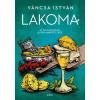 Váncsa István VÁNCSA ISTVÁN - LAKOMA 2. - AZ ITÁLIAI KONYHÁK LEGFINOMABB ÉTELEIBÕL