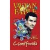 Vavyan Fable FABLE, VAVYAN - CSONTFUVOLA - FÛZÖTT