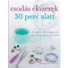 Ventus Libro Kiadó Csodás ékszerek 30 perc alatt