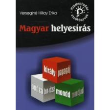 Verseginé Hillay Erika MAGYAR HELYESÍRÁS /MINDENTUDÁS ZSEBKÖNYVEK tankönyv