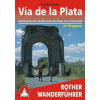 Vía de la Plata - Jakobsweg von Sevilla nach Santiago de Compostela - RO 4333