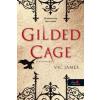 Vic James Gilded Cage - Aranykalitka (Sötét képességek 1.)