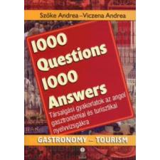 Viczena Andrea, Szőke Andrea 1000 QUESTIONS 1000 ANSWERS - GASTRONOMY-TOURISM nyelvkönyv, szótár