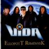 Vida Rock Band Ellopott remények (CD)