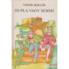 Vidor Miklós - Dupla vagy semmi irodalom