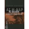 Viktor Szuvorov AZ M-NAP - KI KEZDTE A MÁSODIK VILÁGHÁBORÚT?