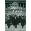 Vonyó József Gömbös Gyula és a hatalom