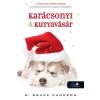 W. Bruce Cameron Karácsonyi kutyavásár