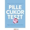 Walter Mischel WALTER, MISCHEL - PILLECUKORTESZT - HOGYAN FEJLESSZÜK ÖNURALMUNKAT?