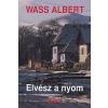Wass Albert ELVÉSZ A NYOM